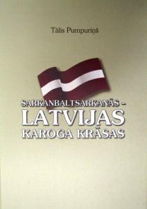 Sarkanbaltsarkanās_Latvijas_karoga_krāsas
